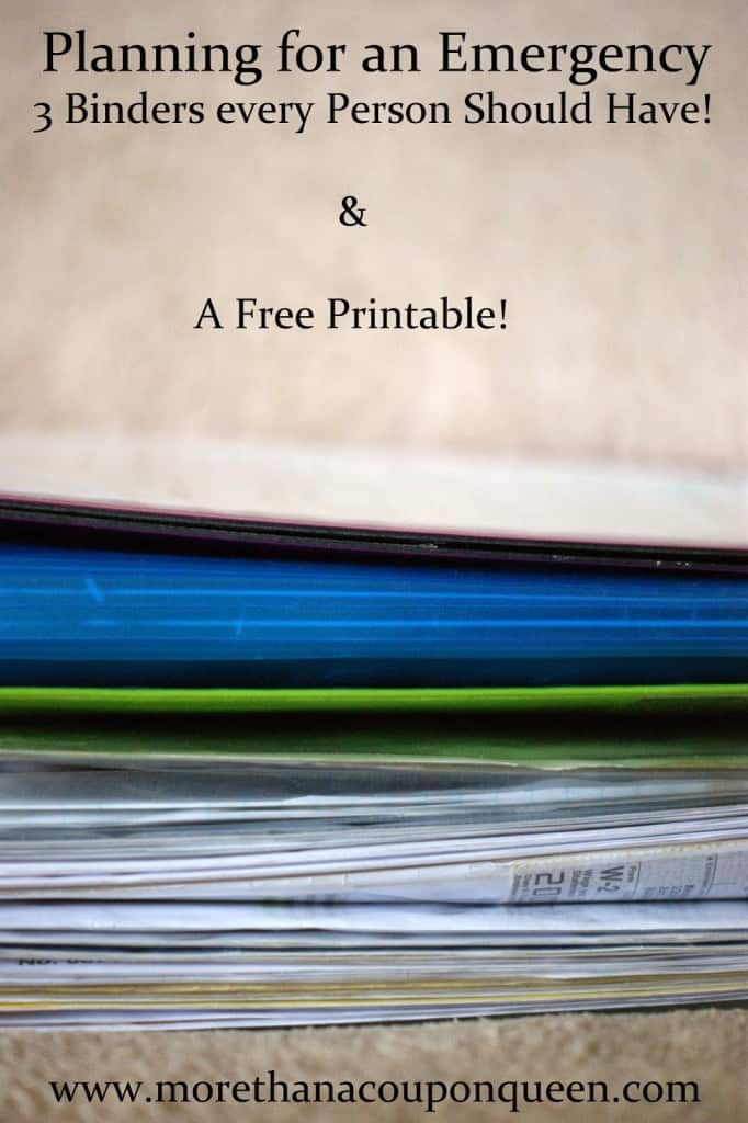 Planning for an Emergency - 3 binders every person should have and a free printable