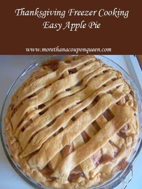 Thanksgiving Freezer Cooking - Easy Apple Pie