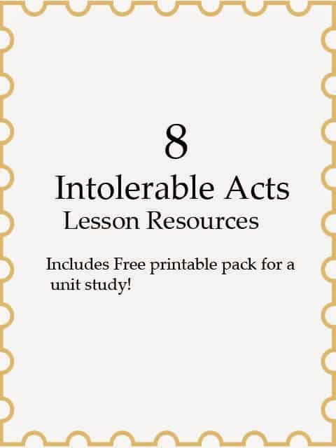 This week we continued using Liberty's Kids to teach History in our Co-Op. Last week we focused on The Boston Tea Party. This week we are focusing on The Intolerable Acts. I have put together another great list of resources for you so that you can have fun teaching them to.