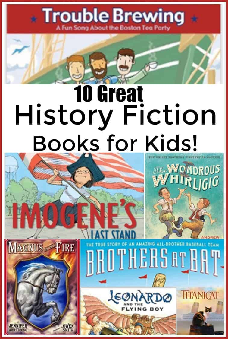 10 Great History Fiction Books for Kids - #history #amazingbooks #historybooks