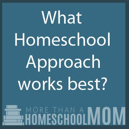 What homeschool approach works best?