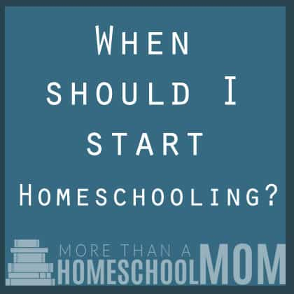 When Should I Start Homeschooling