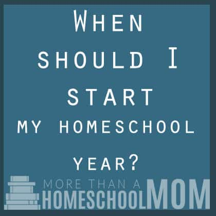When should I start my homeschool year?