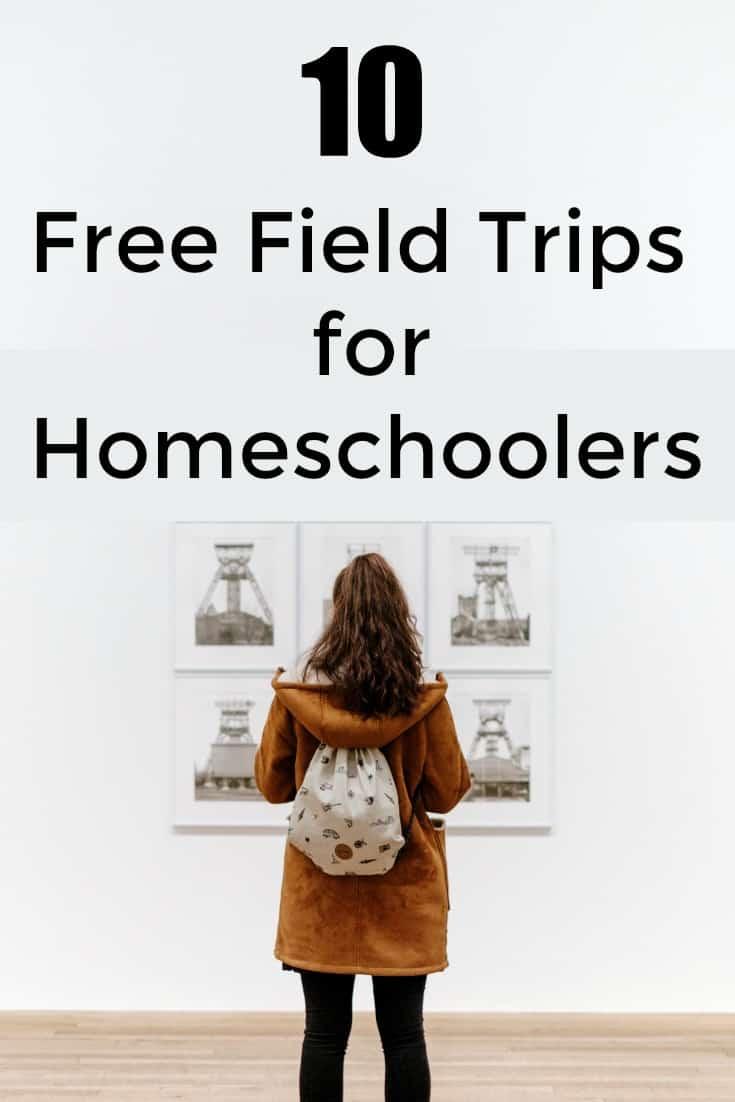 10 Free Field trips for Homeschoolers - #homeschool #fieldtrips #homeschoolers #edchat #education #homeschooling #fieldtrip #free
