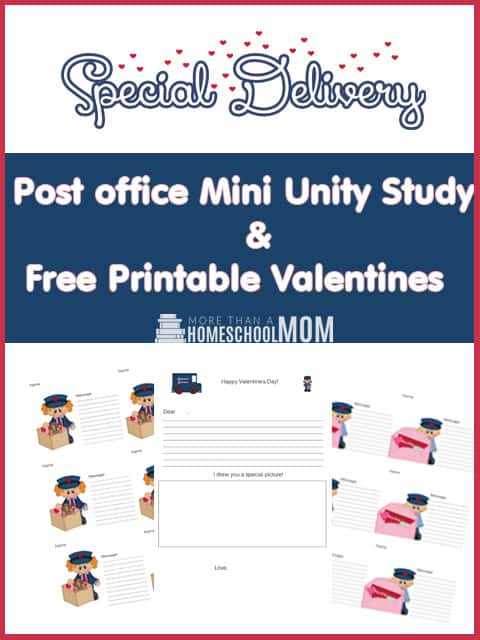 Post Office Mini Unit Study & Free Printable Valentines