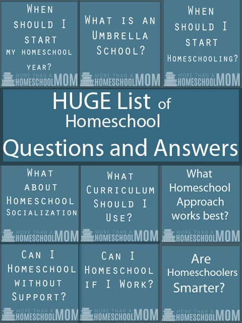 Huge List of Homeschool Questions and Answers