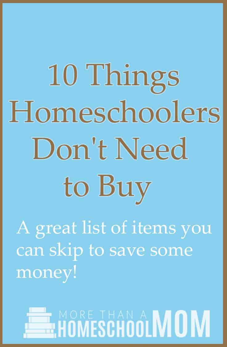 Things needed to buy a house homeschoolers don t need to for Things to do to buy a house