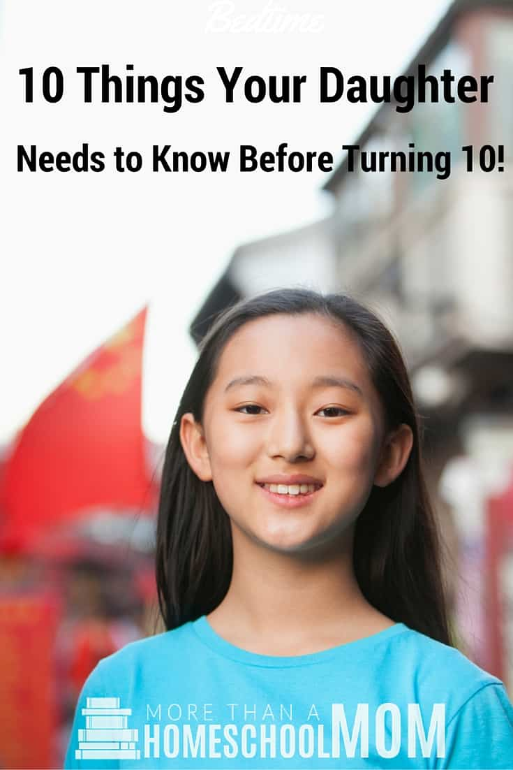 10 Things Your Daughter Needs to Know Before Turning 10