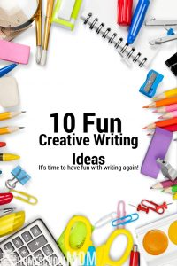 10 Fun Creative Writing Ideas