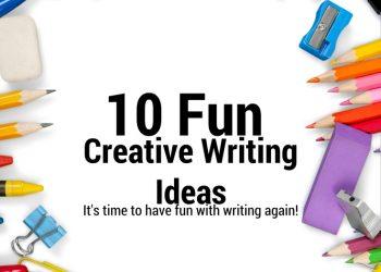 10 Fun Creative Writing Ideas
