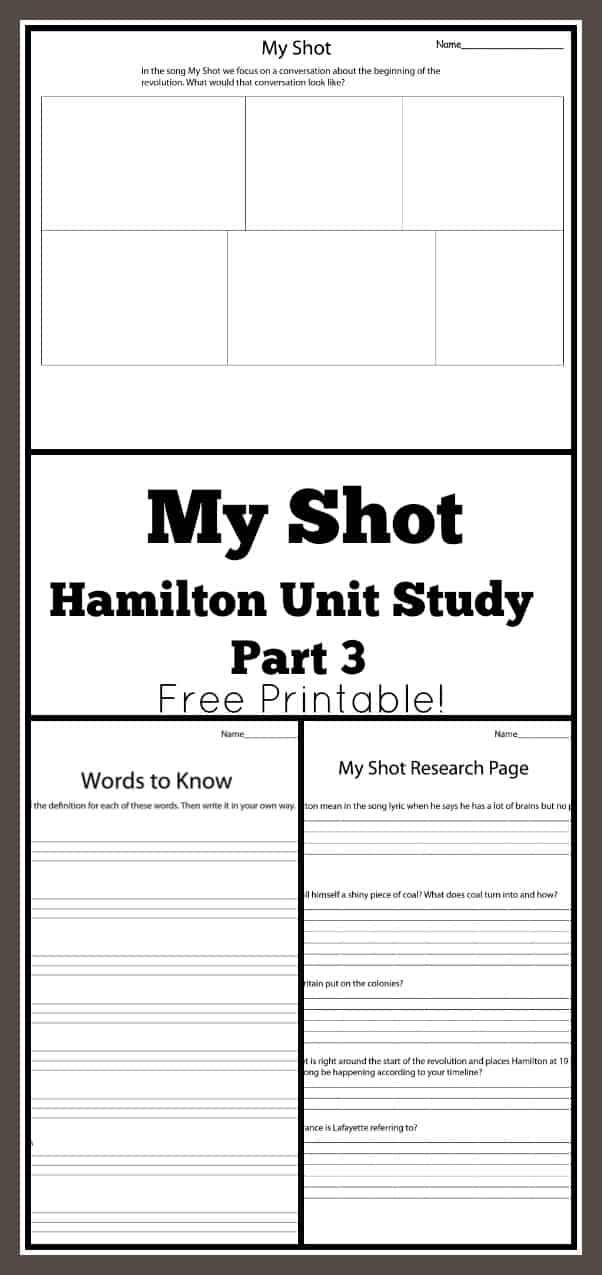 My Shot Hamilton Unit Study Part 3 - Free Printable