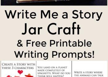 Write Me a Story Jar Craft | Free Printable Writing Prompts