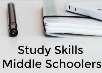 Study Skills Middle Schoolers Need