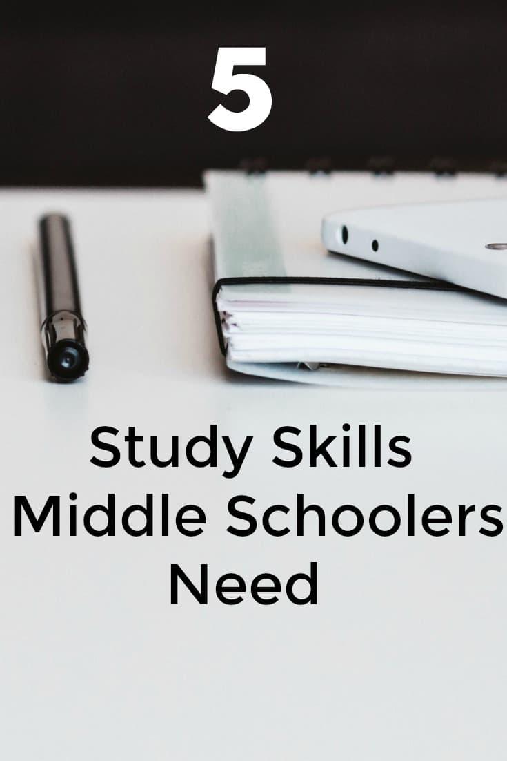 5 Study Skills Middle Schoolers Need