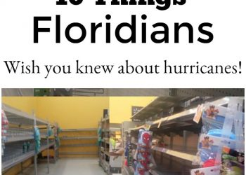 10 Things Floridians wish you knew about Hurricanes
