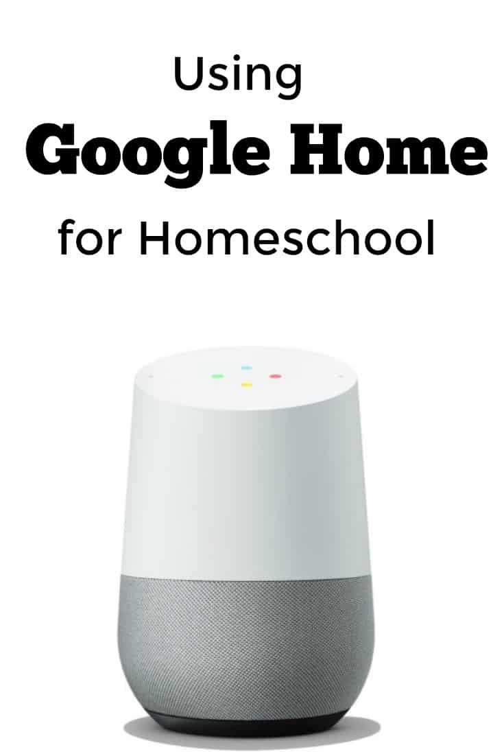 Using Google Home for Homeschool - #homeschool #google #googlehome #edchat #education