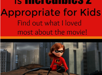 Is Incredibles 2 Appropriate for kids