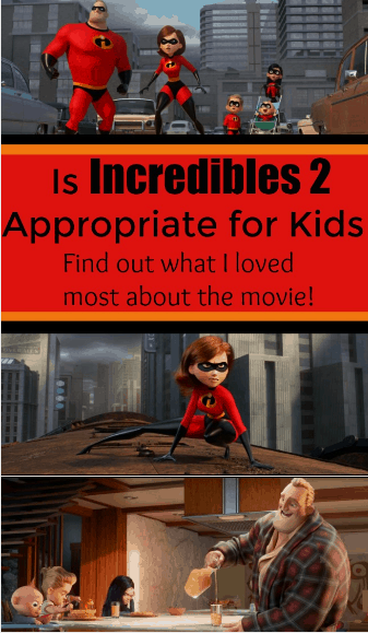 Is Incredibles 2 appropriate for kids - #Disney #INcredibles2