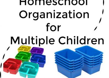 Homeschool Organization for Multiple Children