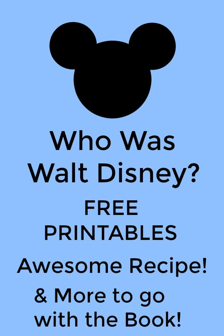 Who Was Walt Disney Free Printables and More - #homeschool #education #Disney