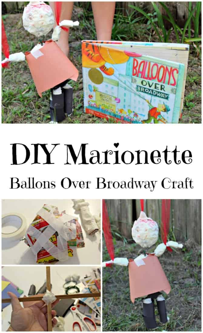 DIY Marionette Craft for Balloons over Broadway Book for kids. Perfect Thanksgiving Craft or hands on diy project for kids. No hot glue or paper mache needed. Great alternative to pilgrim thanksgiving projects.
