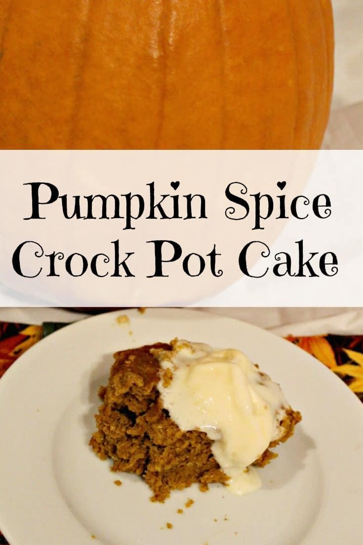 Pumpkin Spice Crock Pot Cake recipe - No stress crock pot Thanksgiving dessert!