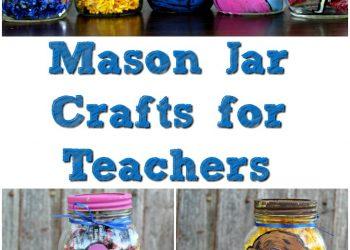 Mason Jar Crafts for Teachers